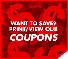 Want to save? Print / View our coupons.